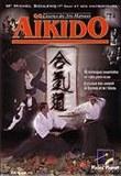 Cd L'essence des Arts Martiaux l'aïkido AIKIDO