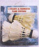 3 VOLANTS DE BADMINTON PLUME