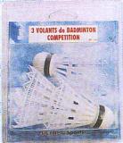 3 VOLANTS DE BADMINTON compétition